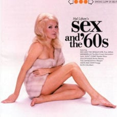"An album cover of a scantily-clad lady with text ""Sex and the '60s'"""