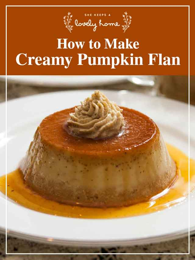 """Pumpkin flan on a plate with a title that says """"How to Make Creamy Pumpkin Flan."""""""