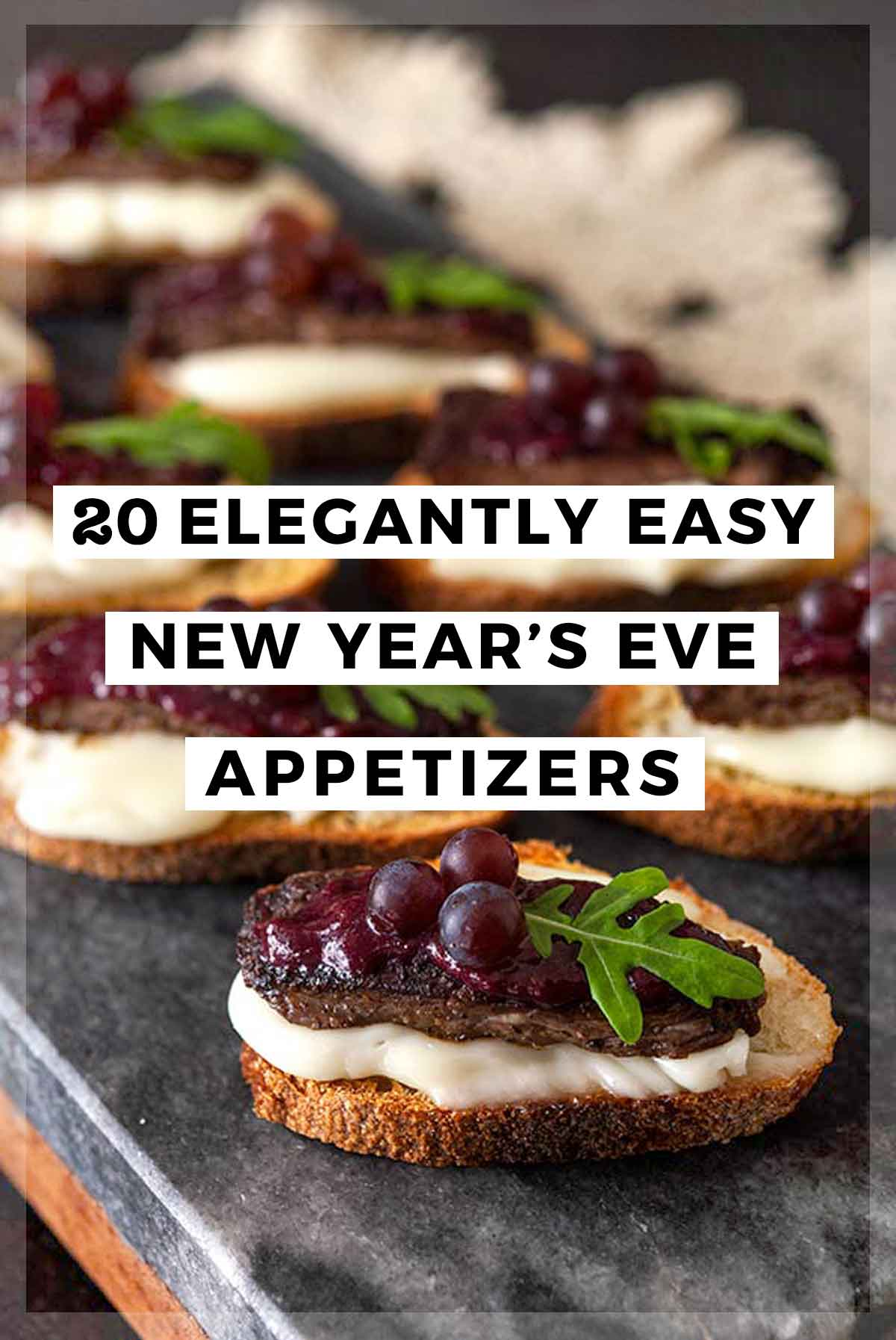 "An image of steak canapés with a title that says ""20 Elegantly Easy New Year's Even Appetizers."""
