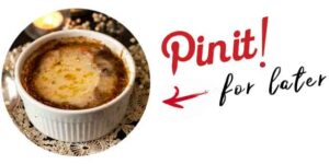 """A bowl of french onion soup and a title that says """"Pin it for later."""""""