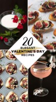 "A collage of 4 recipes and a title that says ""20 Elegant Valentine's Day Recipes."""