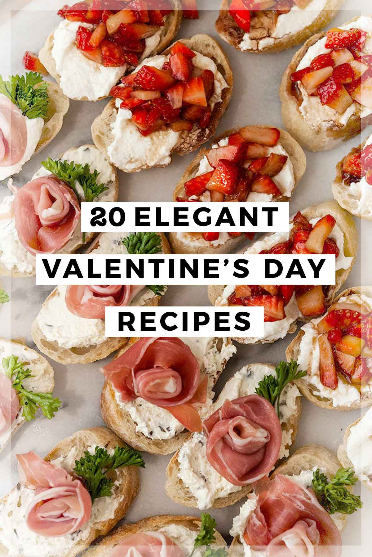 "An image of canapés with a title that says ""20 Elegant Valentine's Day Recipes."""