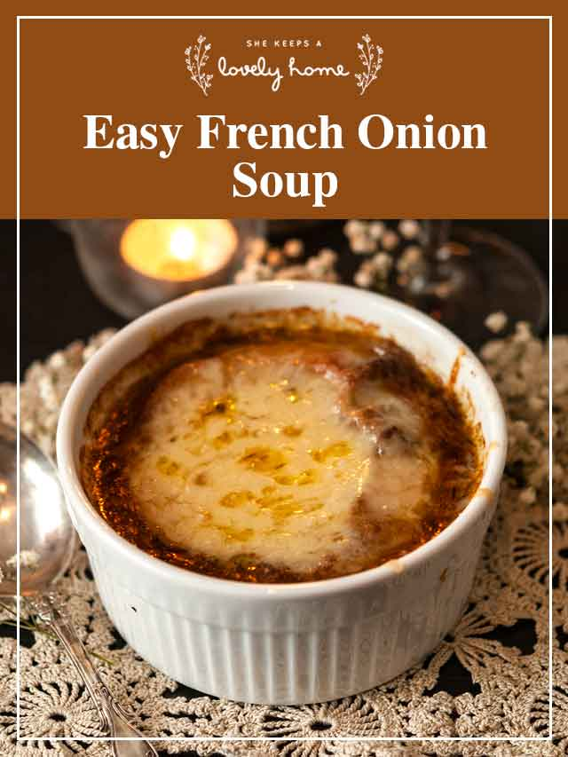 "A bowl of french onion soup on a lace table cloth with a title, ""Easy French Onion Soup."""