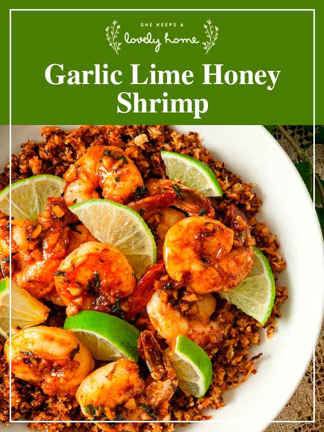 """Garlic honey lime shrimp in a bowl with a title that says, """"Garlic Lime Honey Shrimp."""""""