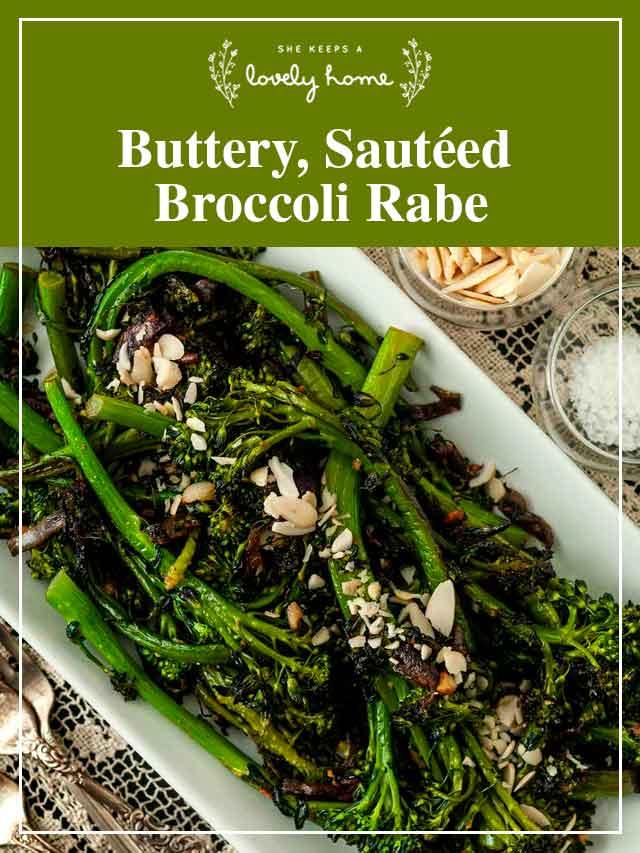 "Sautéed broccoli rabe on a plate with a title that says ""Buttery, Sautéed Broccoli Rabe."""