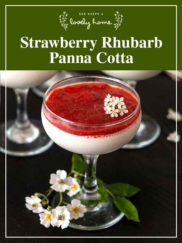"""Panna cotta with strawberry-rhubarb compote on a table with a title that says """"Strawberry Rhubarb Panna Cotta."""""""