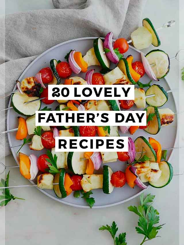 """6 skewers on a plate with haloumi and vegetables with a title that says """"20 Lovely Father's Day Recipes."""""""