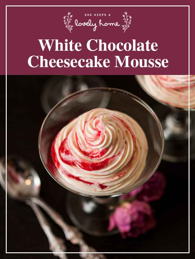 """1 glass of cheesecake mousse on a table with a title that says """"White Chocolate Cheesecake Mousse."""""""