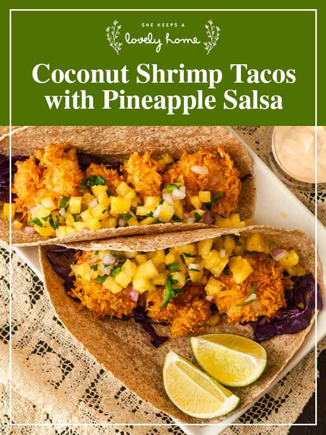 """3 coconut shrimp tacos on a plate with a title that says """"Coconut Shrimp Tacos with Pineapple Salsa."""""""