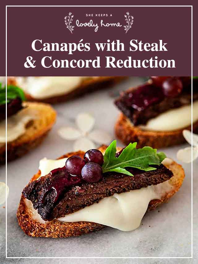 """A steak canapé with a title that says """"Canapés with Steak and Concord Reduction."""""""