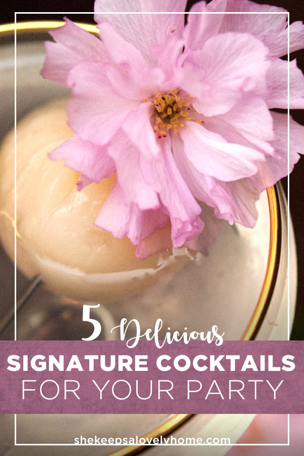 These are my top 5 signature cocktails; the ones that have gotten the most requests for seconds, thirds and fourth rounds and are some the easiest cocktails to create. They're elegant, beautiful and fantastically tasty.
